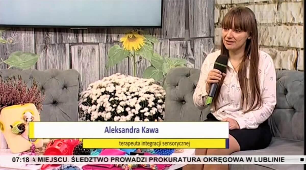 Aleksandra Kawa, psycholog, terapeuta integracji sensoryczej, TVP3 Lublin